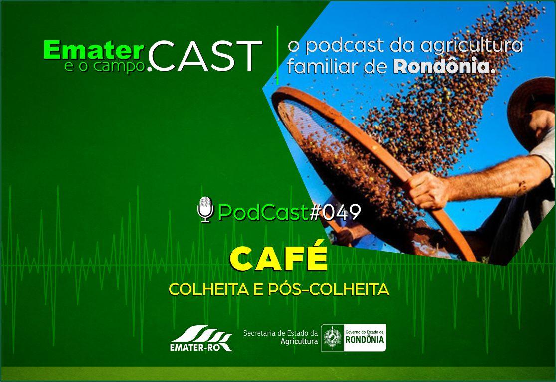 PodCast_049-Colheita e Pos-Colheita do cafe2