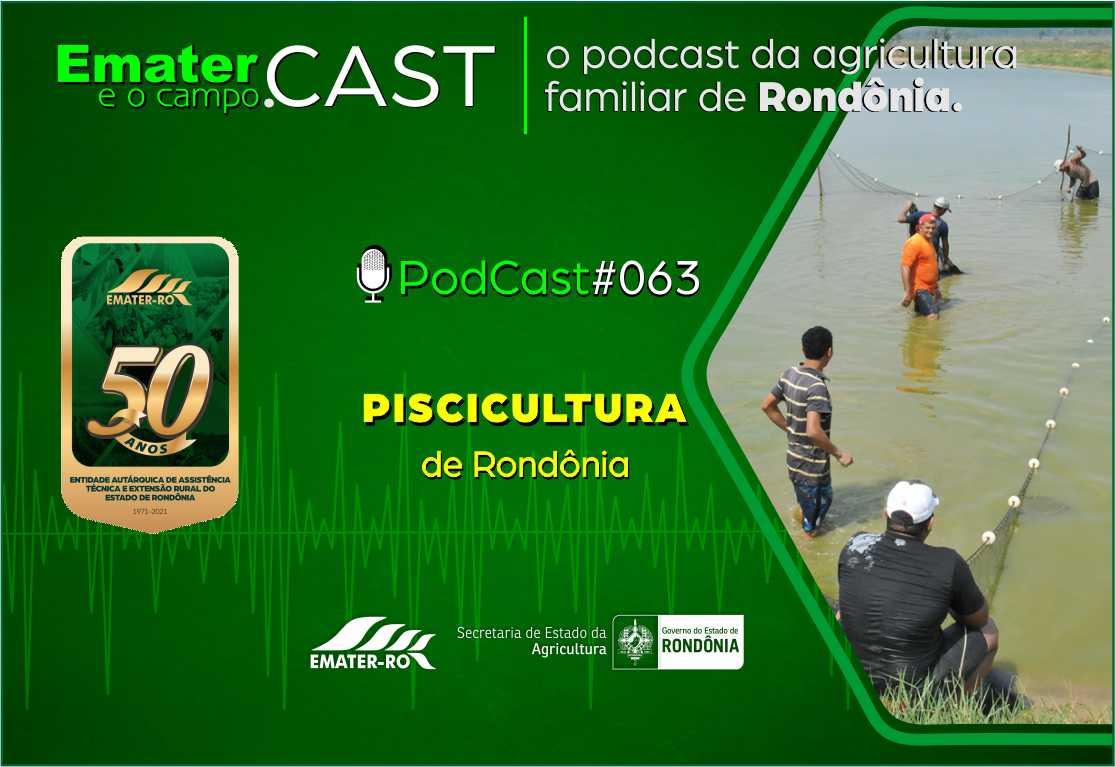 PodCast#063-Piscicultura de Rondonia