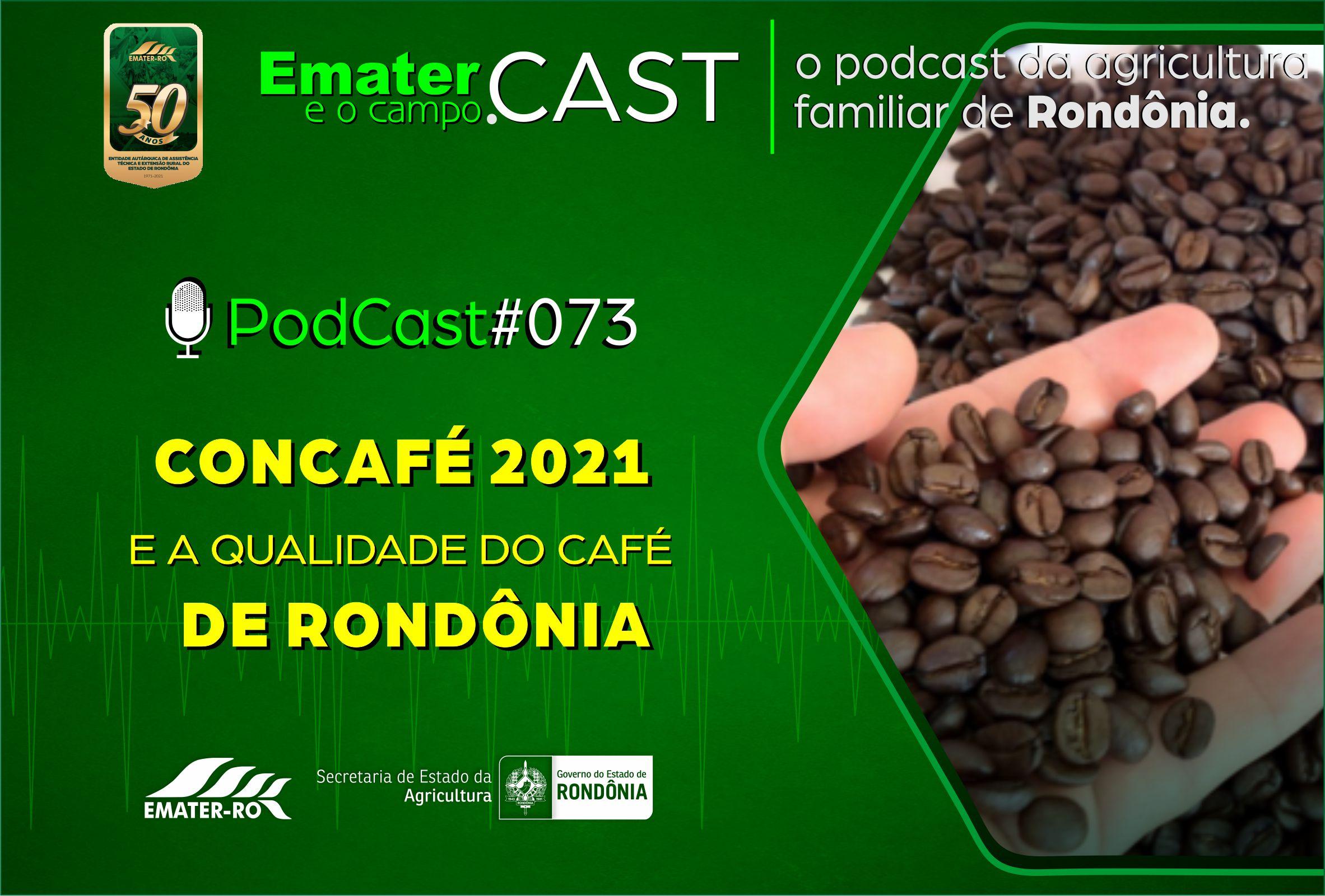 PodCast#073-Concafe e Qualidade do Cafe de RO